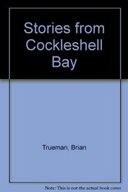 Stories from Cockleshell Bay