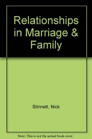 Relationships in Marriage & Family