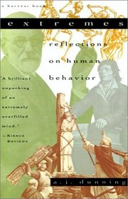 Extremes: Reflections on Human Behavior