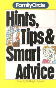 Hints, Tips & Smart Advice