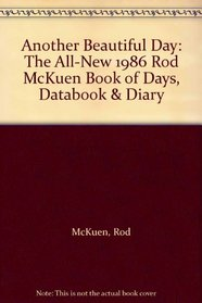 Another Beautiful Day: The All-New 1986 Rod McKuen Book of Days, Databook & Diary