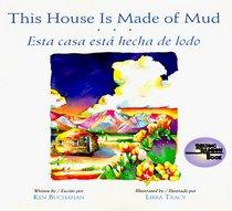Esta Casa Esta Hecha De Lodo/ This House Is Made of Mud (Reading Rainbow Book)