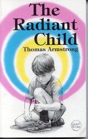 Radiant Child (Quest Book)