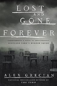Lost and Gone Forever (Scotland Yard's Murder Squad, Bk 5)