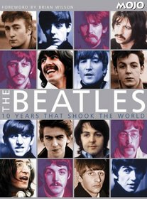 The Beatles: 10 Years That Shook The World