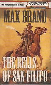 The Bells of San Filipo (Bookcassette(r) Edition)