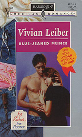 Blue-Jeaned Prince (For Richer, For Poorer) (Harlequin American Romance, No 640)