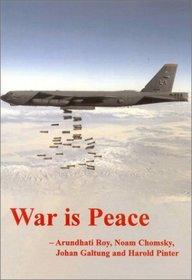 War Is Peace (The Spokesman, 73)