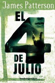 4 de julio, El (Books4pocket Narrativa) (Spanish Edition)