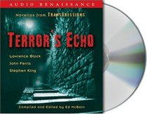 Transgressions: Terror's Echo : Three Novellas from Transgressions (Transgressions)