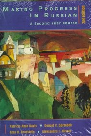 Making Progress in Russian: A Second Year Course