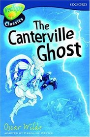 Oxford Reading Tree: Stage 14: TreeTops Classics: the Canterville Ghost (Treetops Fiction)