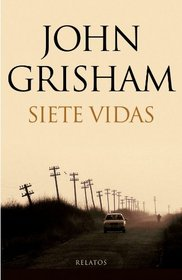 Siete vidas / Ford County (Spanish Edition)