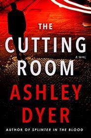 The Cutting Room: A Novel
