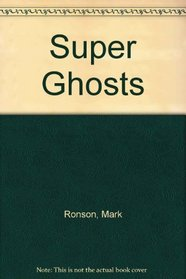 Super Ghosts