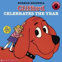 Clifford Celebrates The Year (Clifford)