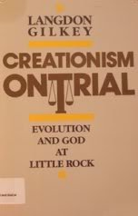 Creationism on Trial: Evolution and God at Little Rock
