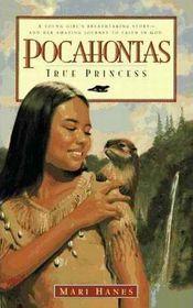 Pocahontas: True Princess (Large Print)