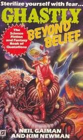 Ghastly Beyond Belief