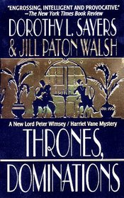 Thrones, Dominations (A Lord Wimsey Mystery)