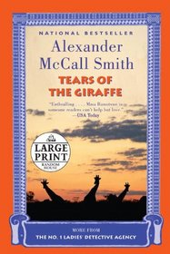 Tears of the Giraffe: A No. 1 Ladies' Detective Agency Novel