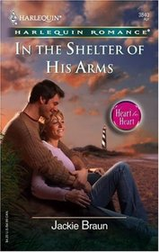 In the Shelter of His Arms (Harlequin Romance, No 3840)