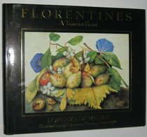 Florentines : A Tuscan Feast