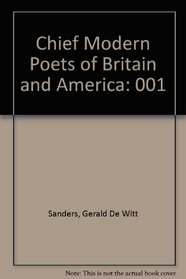 Chief Modern Poets of Britain and America.