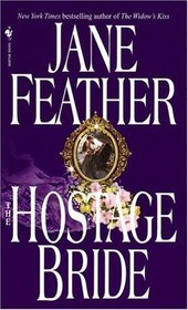 The Hostage Bride (Bride Trilogy, Bk 1)