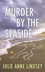 Murder By the Seaside (Patience Price, Bk 1)