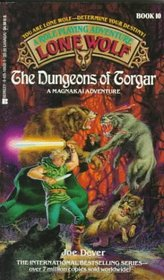 The Dungeons of Torgar (Lone Wolf, No 10)