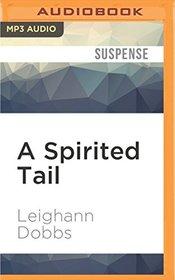 A Spirited Tail (A Mystic Notch Cozy Mystery)