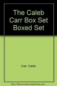 The Caleb Carr Box Set Boxed Set