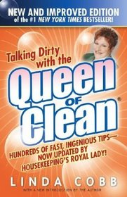 Talking Dirty With the Queen of Clean : Second Edition