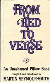 From Bed to Verse: An Unashamed Pillow Book