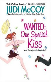 Wanted: One Special Kiss (Starlight, Bk 2)