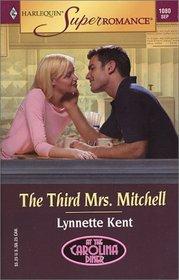 The Third Mrs. Mitchell  (At the Carolina Diner, Bk 1) (Harlequin Superromance, No 1080)