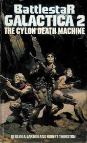 The Cylon Death Machine (Battlestar Galactica, Bk 2)