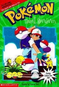 Talent Showdown (Pokemon Chapter Book)