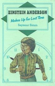 Einstein Anderson Makes Up for Lost Time (Einstein Anderson, Bk 3)