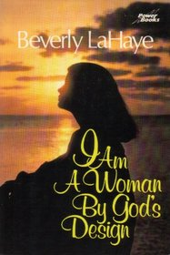 I Am a Woman by God's Design