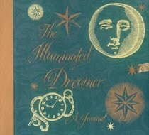 The Illuminated Dreamer: A Journal