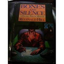 Bones and Silence: A Dalziel and Pascoe Mystery