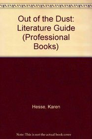 Out of the Dust: Literature Guide (Professional Books)
