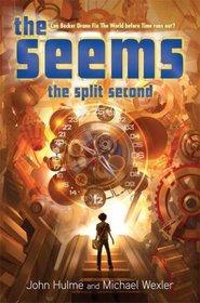 The Seems (Split Second, Bk2)