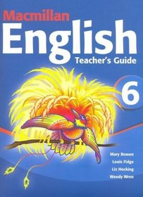 Macmillan English: Teacher's Guide 6