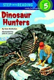 Dinosaur Hunters (Step into Reading, Step 5)