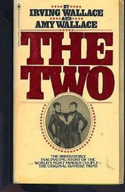 The Two : The Story of the Original Siamese Twins
