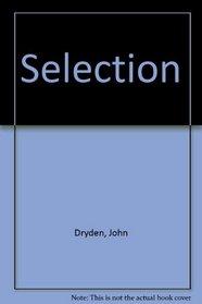 Dryden: A Selection