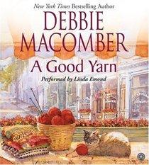 A Good Yarn (Blossom Street, Bk 2) (Audio CD) (Abridged)